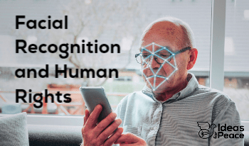 Facial Recognition Technology with Human Rights Approach