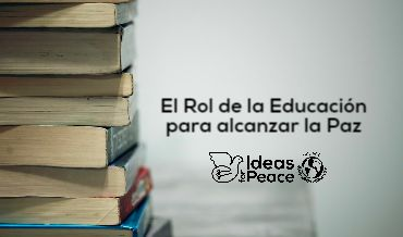 Ideas for Peace Series – Education and Peace