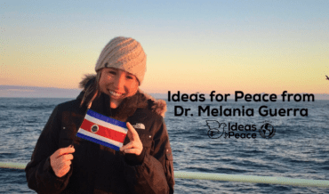Ideas for Peace from Dr. Melania Guerra